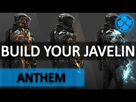 Anthem   Javelin Info   Build Your Own   Exosuit Unlike Anything Before