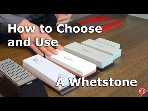 A Guide to Choosing and Using a Whetstone