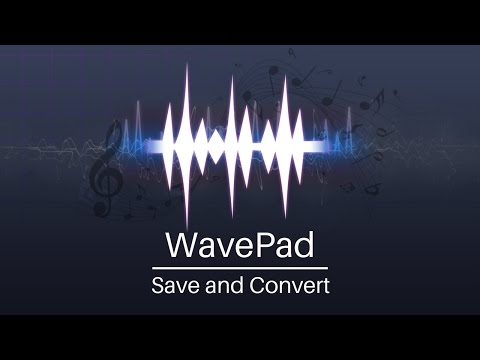 WavePad Audio Editor Tutorial | Save And Convert Audio