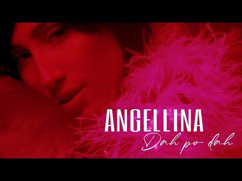 ANGELLINA - DAH PO DAH (OFFICIAL VIDEO) - G Production