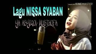 Ya Asyiqol Musthofa - Nissa Syaban