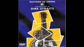 Dire Straits The Very Best Of (Sultan Of Swing) Part 1 - With Lyrics