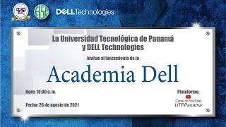Lanzamiento de la Academia DELL en la Universidad Tecnológica de Panamá