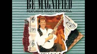 Randy Rothwell- More Love, More Power (Hosanna! Music)