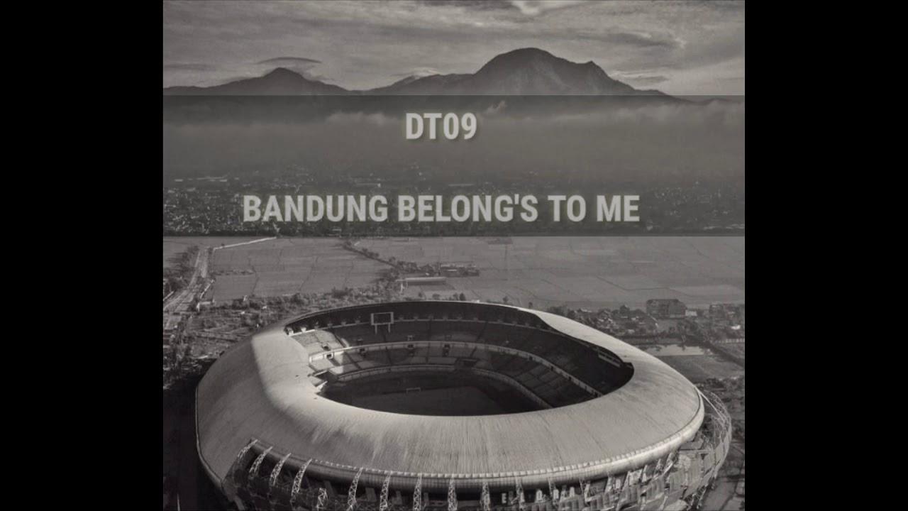 DT09 - Bandung belong's to me (lirik)