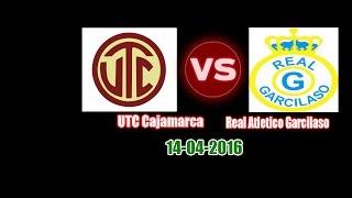 UTC Cajamarca vs Real Garcilaso full match