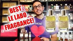 Top 10 Best Le Labo Fragrances / Colognes!