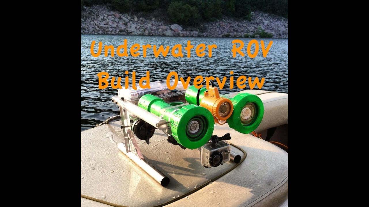 Underwater ROV Build Overview - YouTube