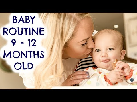 BABY ROUTINE  (9 - 12 MONTHS OLD)  |  BABY FEEDING & SLEEPING SCHEDULE  |  EMILY NORRIS