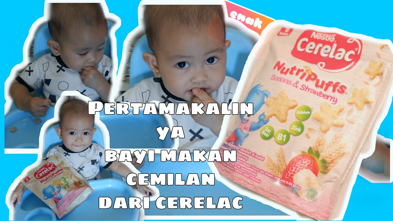 Pertamakalinya Bayi 10 Bulan Makan Cemilan Cerelac Youtube
