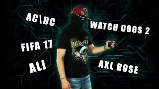 Mishka Adekvat #4 AC\DC & Axl Rose, Ali, Watch Dogs 2, Fifa 17