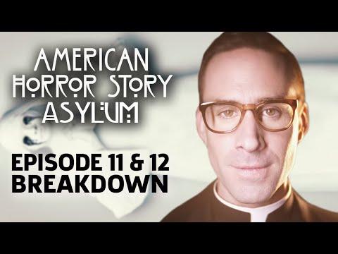 AHS: Asylum Season 2 Episode 11 & 12 Breakdown!