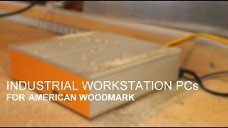 Industrial Workstation Pcs For American Woodmark