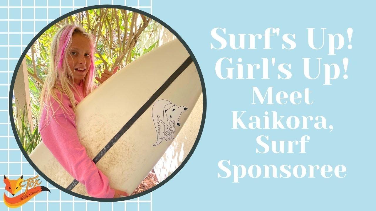 Surf's Up! Girl's Up! Meet Kaikora, Fox Realty Group Surf Sponsoree