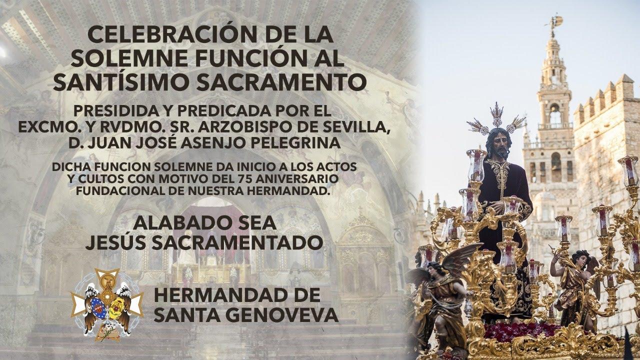 Celebración de la Solemne Función al Santísimo Sacramento