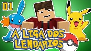 A LIGA DOS LENDÁRIOS #01 - Nova Série ÉPICA! - Pixelmon Minecraft