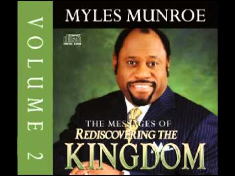 Myles Munroe - Rediscovering the Kingdom Vol 2 pt8