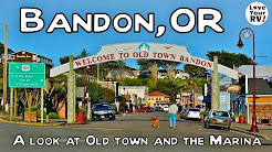 Visit to Bandon Oregon Part 2 - Old Town and Marina