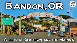 Visit to Bandon Oregon Part 2 - Old Town and Marina
