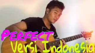 One Direction - Perfect [VERSI (terjemahan) INDONESIA]