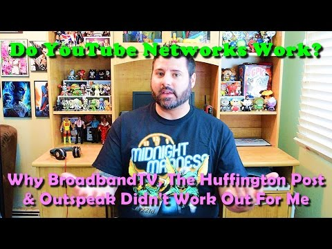 Do YouTube Networks Work? :: Why BroadBandTV didn't work for