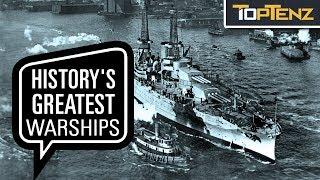 Top 10 Most Impressive Warships