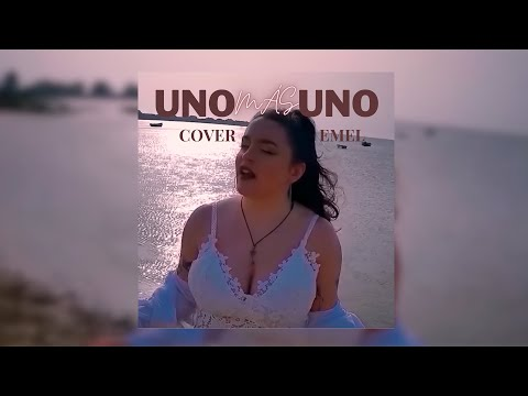 Uno más uno – Evaluna Montaner│(COVER) EMEL