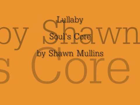 Lulla lyrics  Shawn Mullins