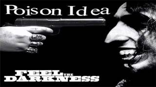 Poison Idea - Feel The Darkness (Full Album) [1990]