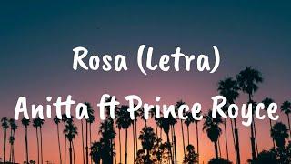 Anitta, Prince Royce - Rosa (Letra)