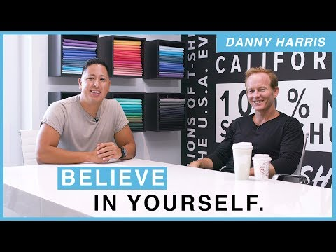 Believe In Yourself | Interview With Danny Harris On Starting A Business