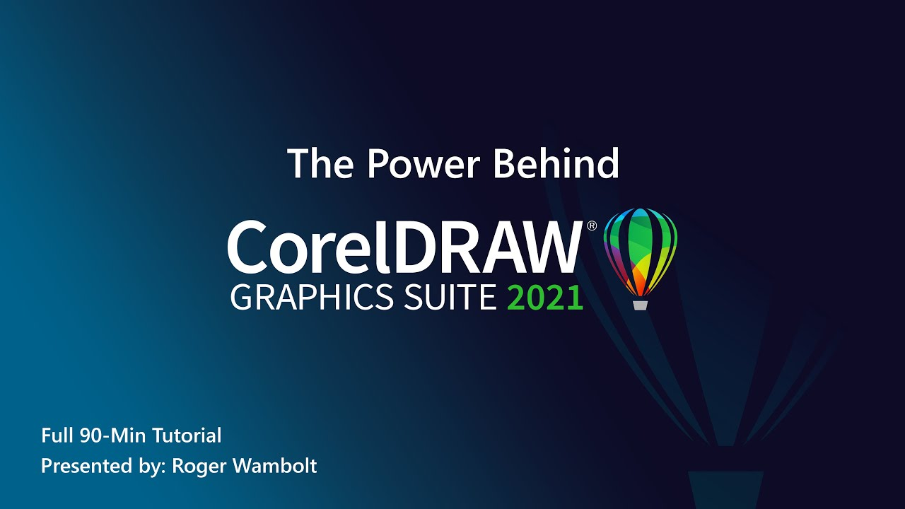 Download The Power Behind CorelDRAW Graphics Suite 2021   Full Tutorial (90-min)