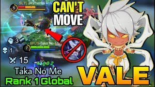 YOU CAN'T MOVE!! Vale Crazy Combo - Top 1 Global Vale Taka No Me - Mobile Legends