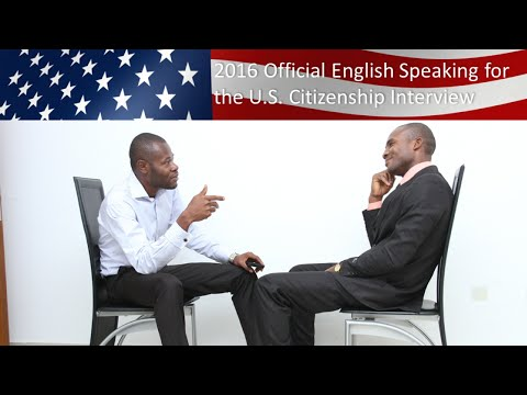 ENGLISH SPEAKING FOR THE U.S. CITIZENSHIP INTERVIEW