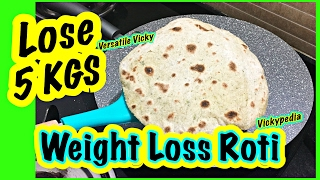 Super Weight Loss Roti 4 | Lose 5KG in 15 Days Indian Meal Plan / Diet Plan To Lose Weight Fast 5 Kg