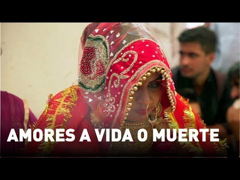 Amores a vida o muerte - Documental de RT