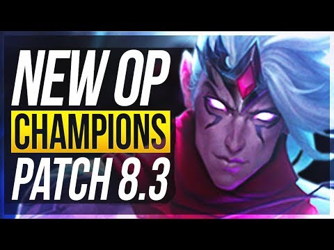 PICK OR BAN CHAMPS! New OP Champions w/ Builds - Patch 8.3 | League of Legends thumbnail