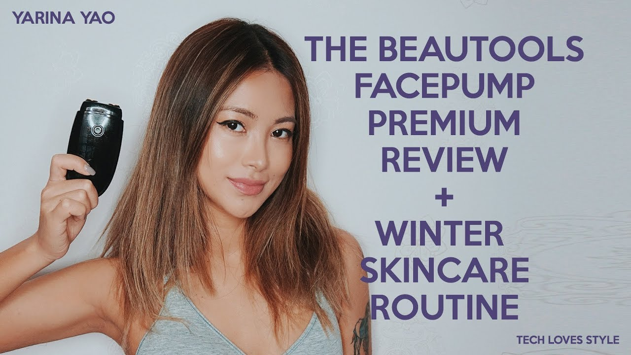 The Beautools Facepump Premium Massager Review + Winter Skincare Routine ⎜Tech Loves Style