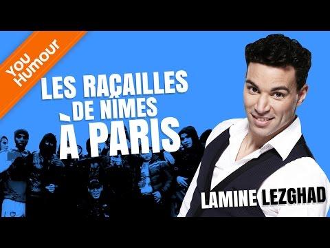 LAMINE LEZGHAD - Les racailles de Nîmes à Paris