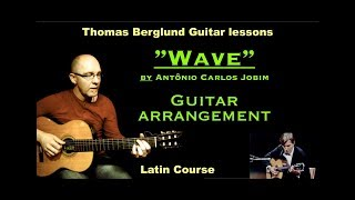Wave by Antônio Carlos Jobim  - Guitar arrangement - Latin jazz guitar