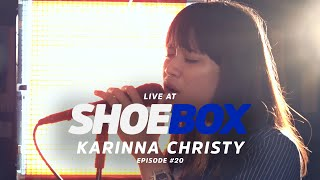 Karina Christy Live at Shoebox Sessions | Shoebox #20