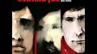 Eskimo Joe - Black Fingernails, Red Wine