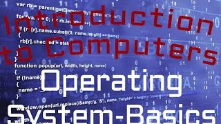 Computer Software : Operating System-Basics  (03:03)