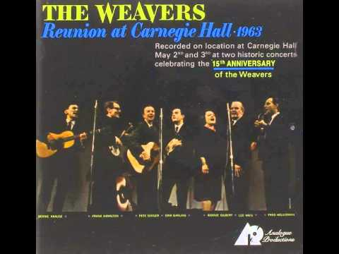 The Weavers - Reunion At Carnegie Hall vol 1 (full album)