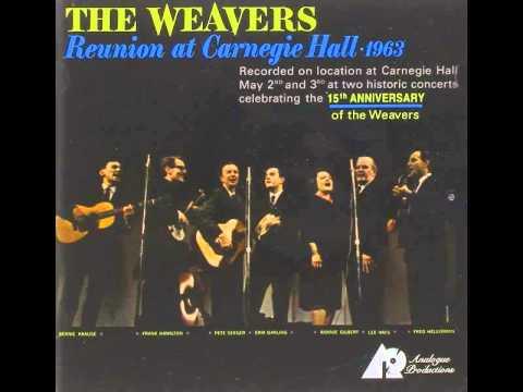 The Weavers - Reunion At Carnegie Hall vol 1 (full album)