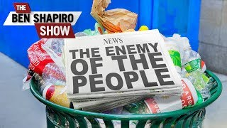 Baixar The Enemy Of The People | The Ben Shapiro Show Ep. 793