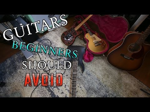 Guitars Beginners Should Avoid!