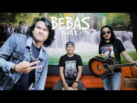 IWA K - BEBAS ( Ilham N Raya Cover )