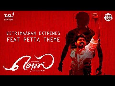 Vetrimaaran Extremes Ft Petta Theme   Thalapathy   Anirudh Ravichander   Mersal   Petta