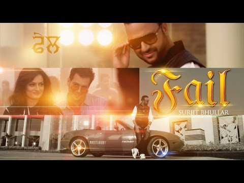 New Punjabi Songs 2015 || Fail || Surjit Bhullar feat. Sudesh Kumari | Latest New Punjabi Songs 2015